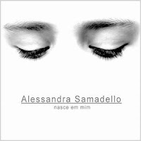 Alessandra Samadello - Nasce em Mim 2008