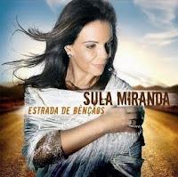 http://3.bp.blogspot.com/_0ICqHd4u7ws/SoU2V3T8faI/AAAAAAAARMw/UWVU5CYJR3Q/s200/Sula+Miranda+-+Estrada+de+B%C3%AAn%C3%A7%C3%A3os+(2009).JPG