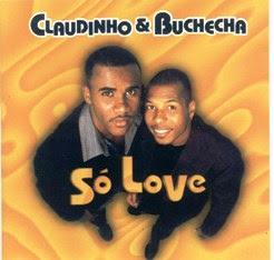 Claudinho e Buchecha - S� Love