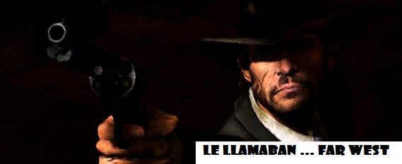 LE LLAMABAN .... FAR-WEST