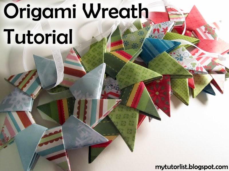 origami wreath tutorial behind mytutorlistcom