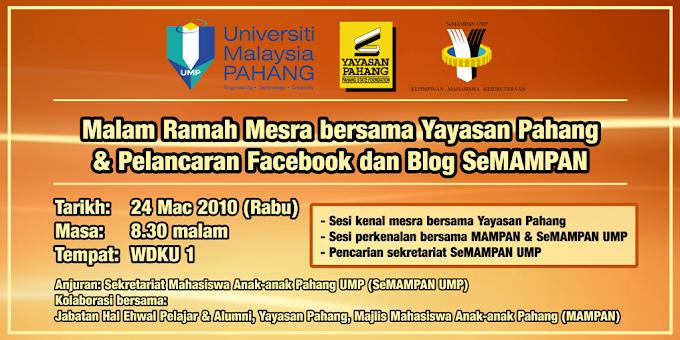 Malam Ramah Mesra bersama Yayasan Pahang & Pelancaran Facebook dan Blog SeMAMPAN