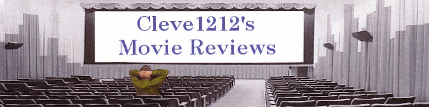 Cleve1212's Movie Review Blog