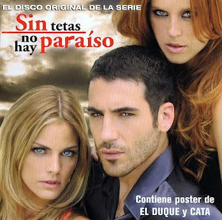 caratulas Sin Tetas No Hay Paraiso portada serie Tele 5 fotos El Duque y Amaia Salamanca Cata