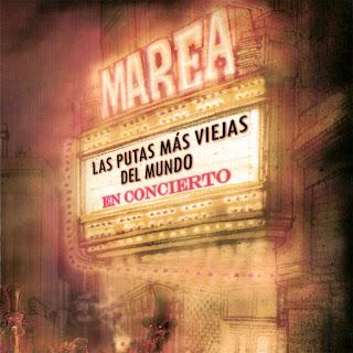 Ficha del disco de Los Marea, Las Putas Más Viejas Del Mundo, canciones, carátula, portada, detalles e información sobre el disco