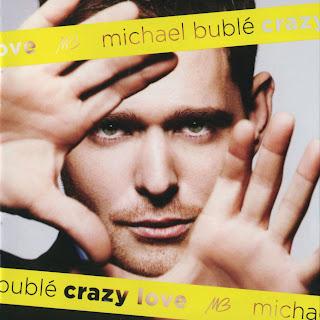 Ficha del disco de Michael Bublé, Crazy love: carátula, portada, detalles e información sobre el álbum, canciones