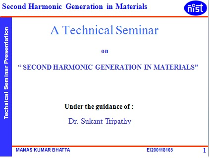 second harmonic generation thesis I applications of calculated second harmonic generation tensors on monomolecular and bimolecular systems a thesis submitted to the faculty of.