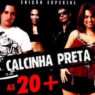 Calcinha Preta - As 20 +