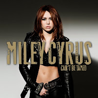 Miley Cirus   Can T Be Tamed