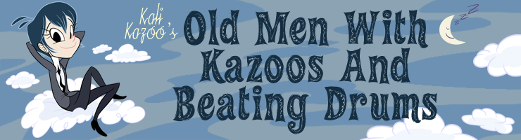 Old Men With Kazoos and Beating Drums