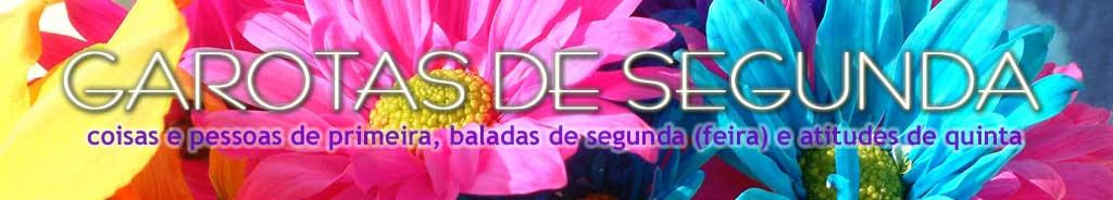 GAROTAS DE SEGUNDA