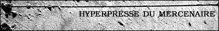 Hyperpresse du Mercenaire