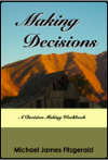 Making Decisions: A Decision Making Workbook