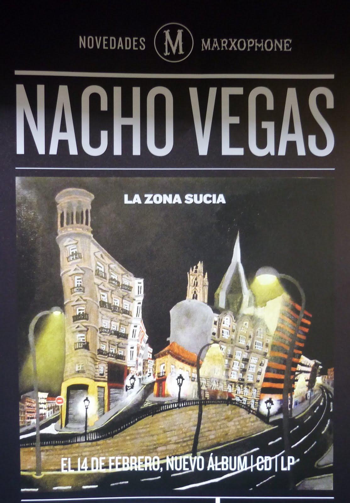 Nacho Vegas - La Zona Sucia