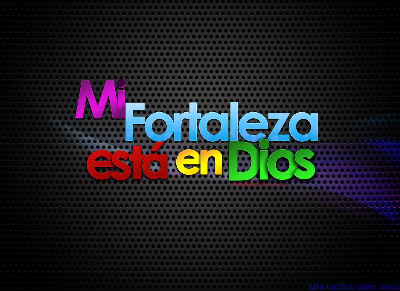 http://3.bp.blogspot.com/_0c2Qp7KnlVU/TNNfDWfICFI/AAAAAAAABEI/tD1etf-wcN8/s1600/Mi+fortaleza+esta+en+Dios.jpg