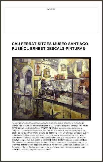 CAU FERRAT-SITGES-MUSEO-SANTIAGO RUSIÑOL-ERNEST DESCALS-PINTURAS