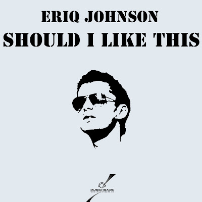 Eriq Johnson - Should I Like this