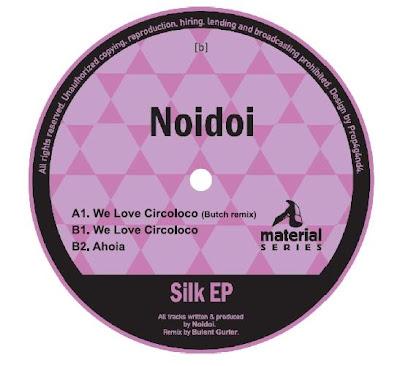 Noidoi - Silk EP(Incl Butch Remix)