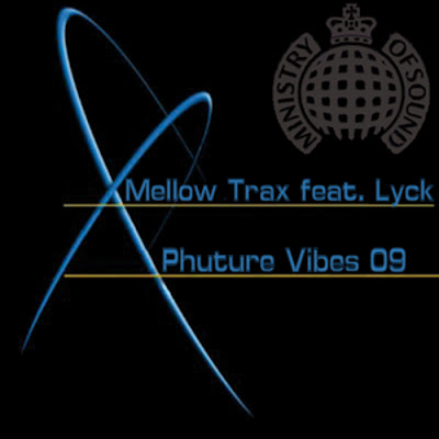 MELLOW TRAX feat LYCK - Phuture Vibes 09