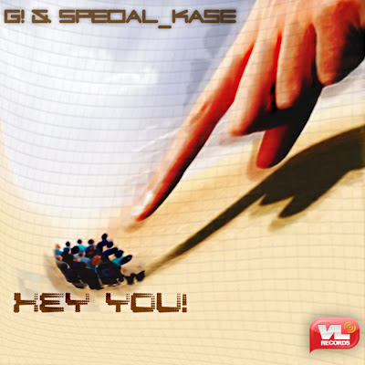 G and Special Kase - Hey You