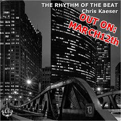 Chris Kaeser - The Rhythm Of The Beat