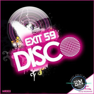 Exit 59 - Disco (Incl.Remixes)