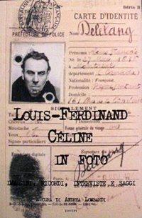 [LIBRO] Louis-Ferdinand Céline in foto