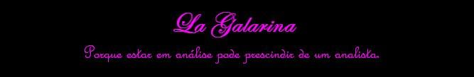 La Galarina
