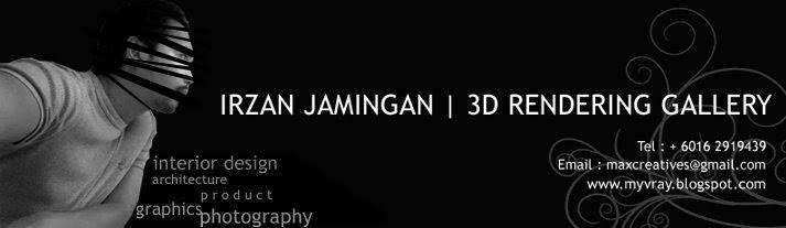 | IRZAN JAMINGAN 3D RENDERING GALLERY  |