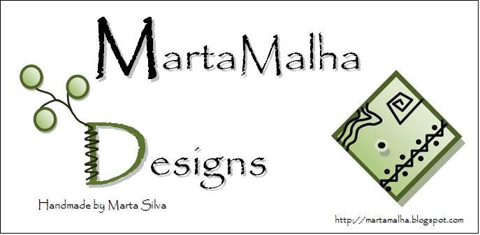 MartaMalha Designs