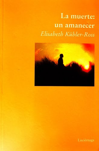 Elisabeth kubler ross la muerte un amanecer descargar videos