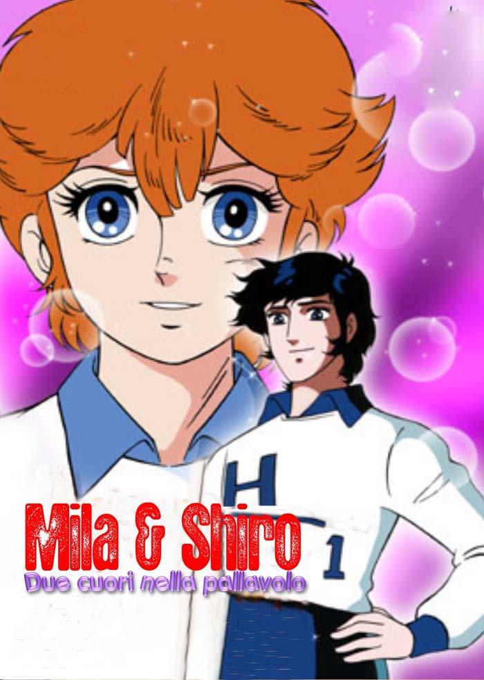 Mila & Shiro: Due Cuori Nella Pallavolo (8xDVD9) MHost Serie Completa