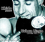 !!! URBAN LINGO_VOL.1_HIP HOP REGGAE MIX TAPE_MIX by: KEEDOMAN 2006