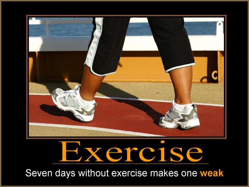 Image result for seven days without exercise makes one weak quote