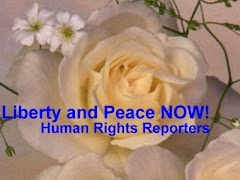 Liberty and Peace NOW ! Human Rights Reporters