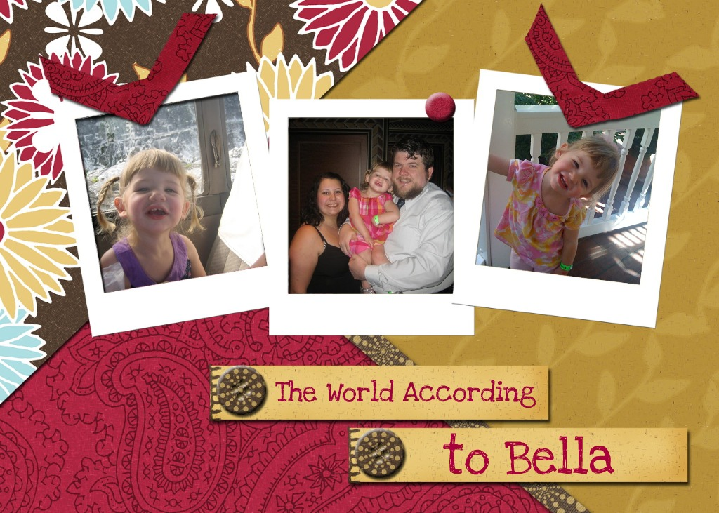 The World According to Bella