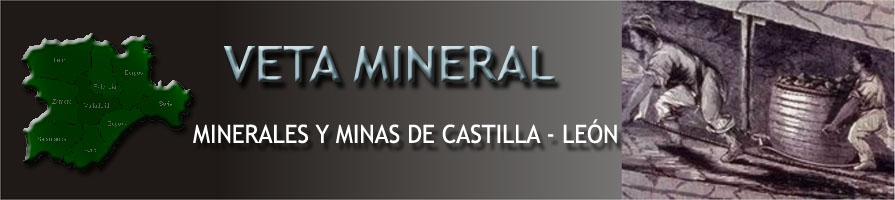 Veta Mineral -Minerales y Minas de Castilla y León