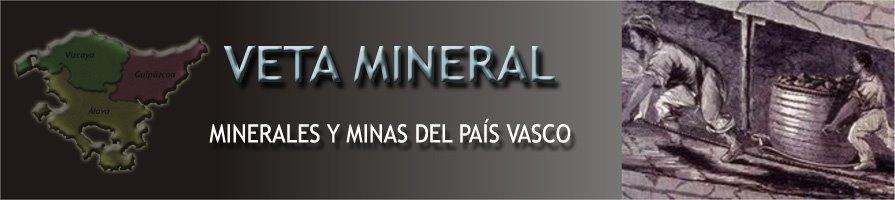 Veta Mineral -Minerales y Minas del País Vasco-