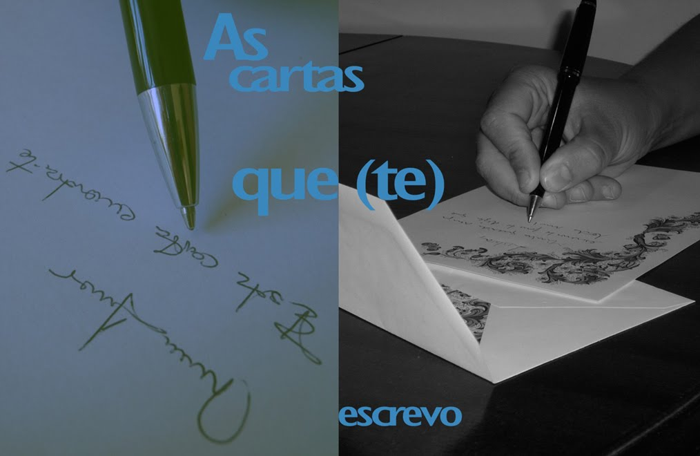 As cartas que (te) escrevo