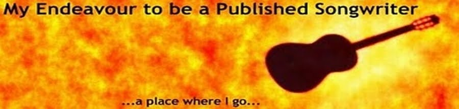 My Endeavour to be a Published Songwriter