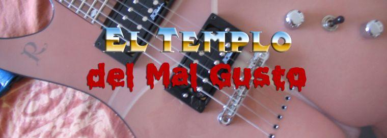 El Templo del Mal Gusto
