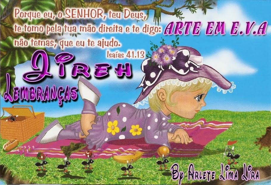 JIREH LEMBRANÇAS ARTE EM E.V.A