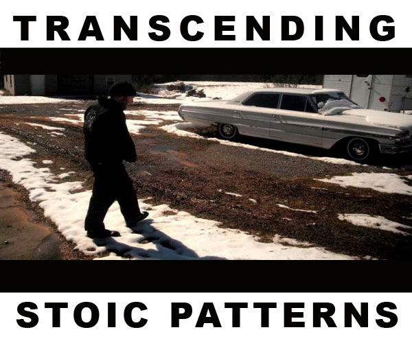 transcending stoic patterns