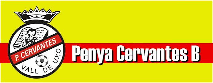 Penya Cervantes B