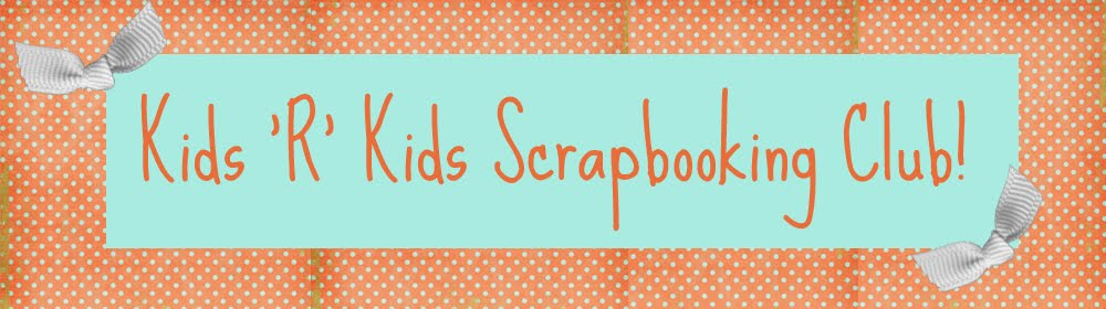 Kids 'R' Kids Scrapbooking