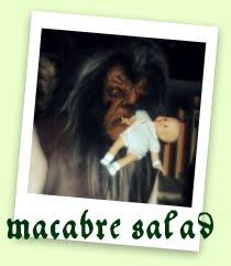 macabre salad
