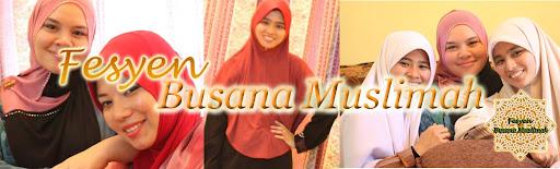 Fesyen Busana Muslimah
