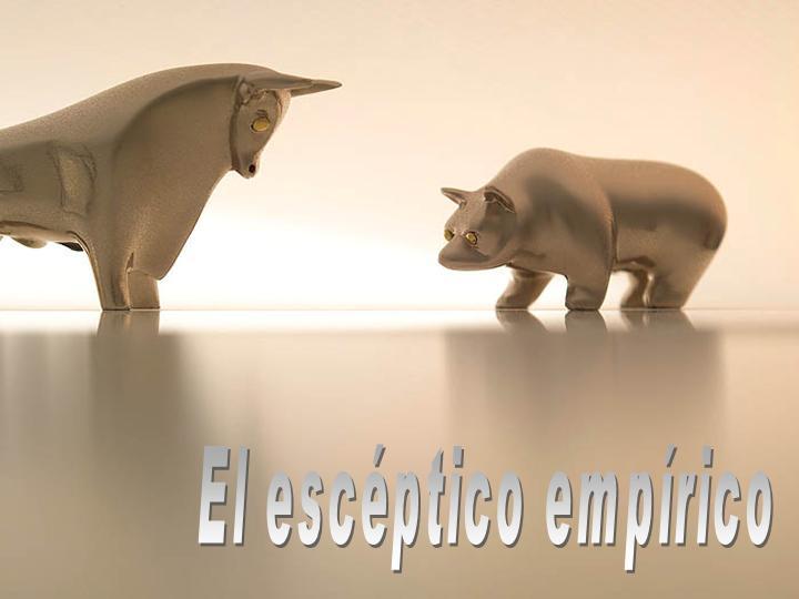 EL ESCÉPTICO EMPÍRICO