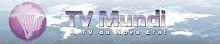 TV Mundi - A TV da Nova Era