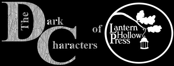 The Dark Characters of Lantern Hollow Press